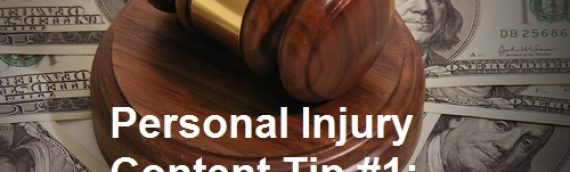 Personal Injury Content Tip #1: Everyone Searches Differently